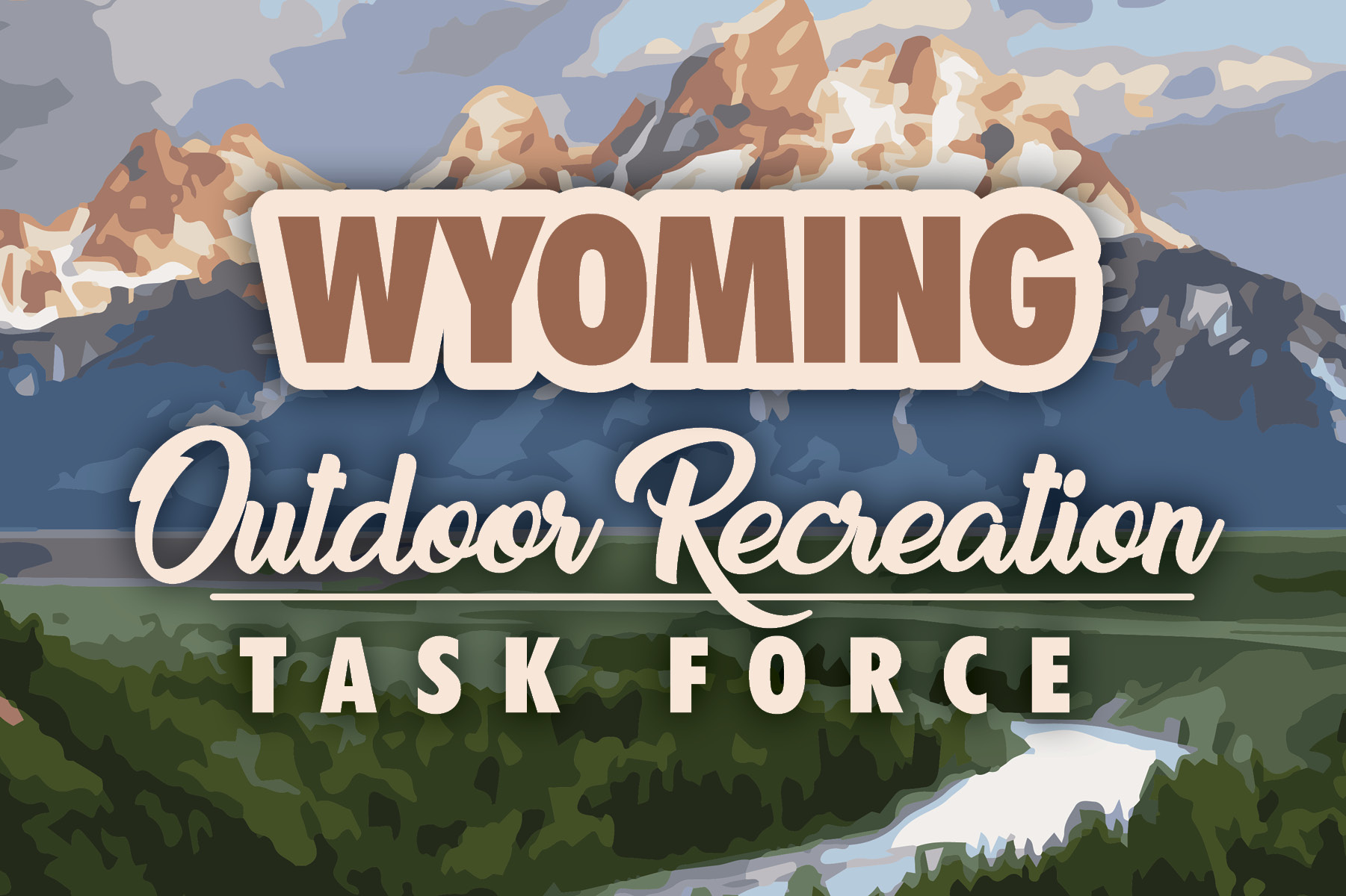 Wyoming Outdoor Recreation Task Force